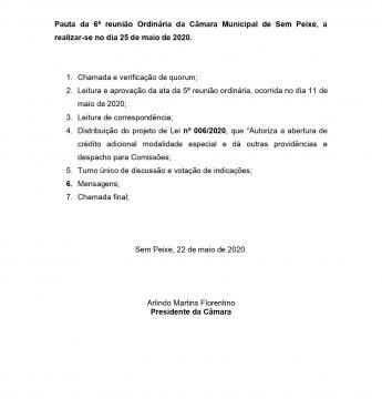 Pauta da 6ª reunião Ordinária da Câmara Municipal de Sem Peixe