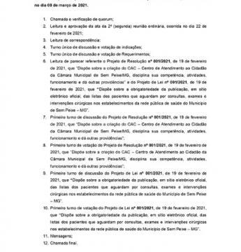 Pauta da 3ª (Terceira) reunião Ordinária da Câmara Municipal de Sem Peixe, a realizar-se no dia 08 de março de 2021